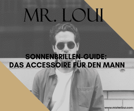 Sonnenbrille-blog-herren-maenner-lifestyle-mode-brille-trends