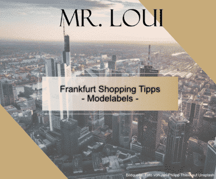 Frankfurt-Shopping-Tipps-modelabels-maenner-mode-blog