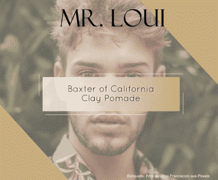 baxter-of-california-maenner-mode-blog-outfits-clay-pomade